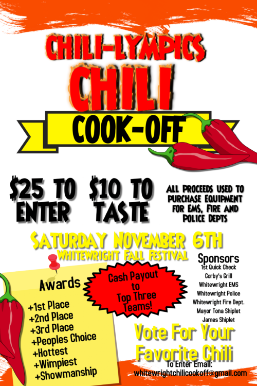 CHILI-LYMPICS CHILI COOK-OFF All proceeds to benefit Whitewright EMS, Fire and Police Departments